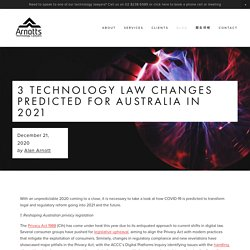 3 technology law changes predicted for Australia in 2021 — Arnotts Technology Lawyers