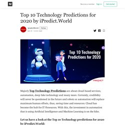 Top 10 Technology Predictions for 2020 by iPredict.World