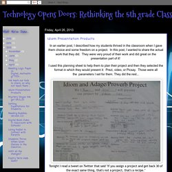 Student choice in digital tools- Idiom Presentation Products