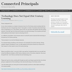 Technology Does Not Equal 21st Century Learning