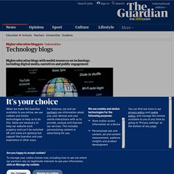 Technology blogs | Higher Education Network | Guardian Professional