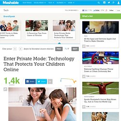 Enter Private Mode: Technology That Protects Your Children Online