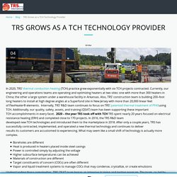 TRS Grows as a TCH Technology Provider - thermalrs