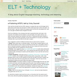 ELT + Technology: e-Publishing IATEFL talk by Vicky Saumell
