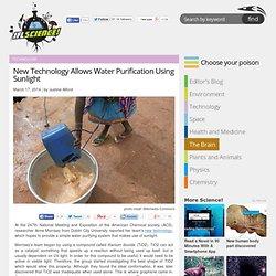 New Technology Allows Water Purification Using Sunlight