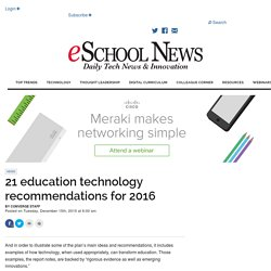 21 education technology recommendations for 2016