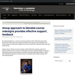 Group approach to blended course redesigns provides effective support, feedback