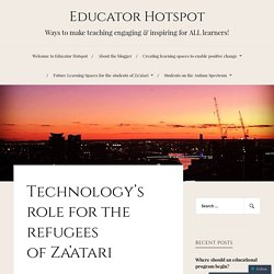Technology's role for the refugees of Za'atari