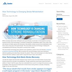 How Technology Is Changing Stroke Rehabilitation for Patients