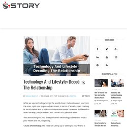 Technology And Lifestyle: Decoding The Relationship