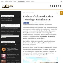 Evidence of Advanced Ancient Technology: Sacsayhuaman