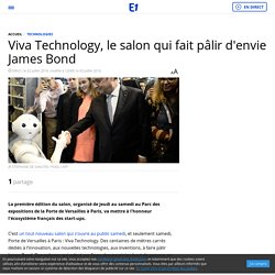 Viva Technology, le salon qui fait pâlir d'envie James Bond