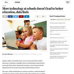 More technology at schools doesn't lead to better education, data finds