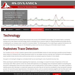 RS DYNAMICS offers two highly reliable, robust and precise instruments to increase security for those on the front lines