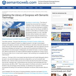 Updating the Library of Congress with Semantic Technology
