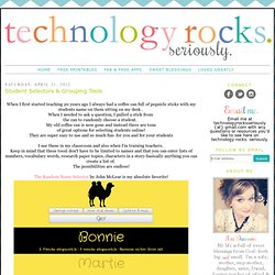 Student Selectors & Grouping Tools