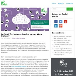 Is Cloud Technology shaping up our Work Culture?