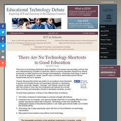 There Are No Technology Shortcuts to Good Education