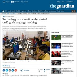 Technology can sometimes be wasted on English language teaching