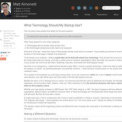 What technology should my startup use?