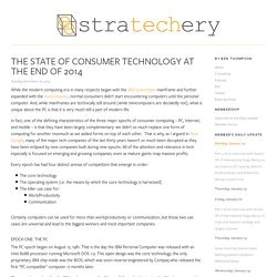 The State of Consumer Technology at the End of 2014