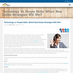 Technology vs. People Skills: Which Real Estate Strategies Will Win?