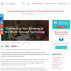 Using Technology to Connect Your Students to the World