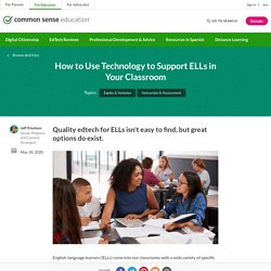 How to Use Technology to Support ELLs in Your Classroom
