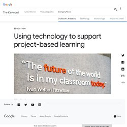 Using technology to support project-based learning