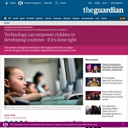 Technology can empower children in developing countries - if it's done right