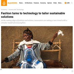Fashion turns to technology to tailor sustainable solutions