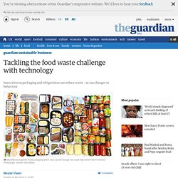 Tackling the food waste challenge with technology