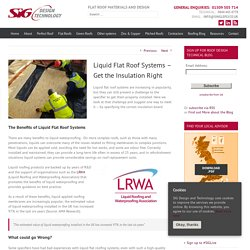 SIG Design & Technology Liquid Flat Roof Systems – Get the Insulation Right