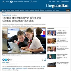 The role of technology in gifted and talented education - live chat