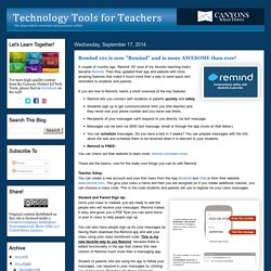 "Technology Tools for Teachers: Remind 101 is now ""Remind"" and is more AWESOME than ever!"