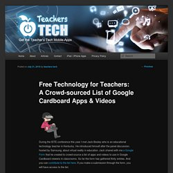 Free Technology for Teachers: A Crowd-sourced List of Google Cardboard Apps & Videos