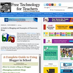A Guide to Blogging and Examples of Classroom Blogs