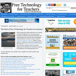The Best of Free Technology for Teachers in January