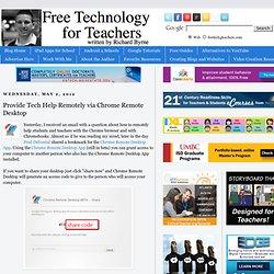 Provide Tech Help Remotely via Chrome Remote Desktop