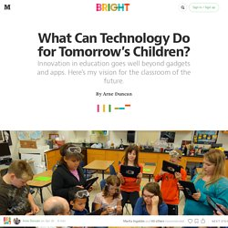 What Can Technology Do for Tomorrow's Children? — Bright