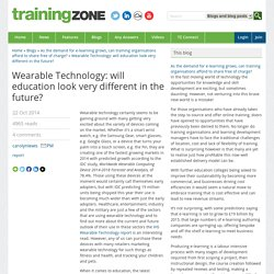 Wearable Technology: will education look very different in the future?