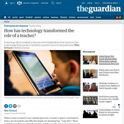 How has technology transformed the role of a teacher?