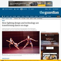 How lighting design and technology are transforming dance on stage