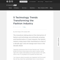 5 Technology Trends Transforming the Fashion Industry - Fashion GPSFashion GPS