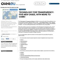 Technology for Transparency: Five New Cases, With More to Come! » Article » OWNI.eu, Digital Journalism