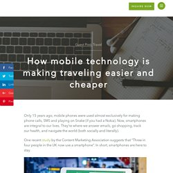 How mobile technology is making traveling easier and cheaper