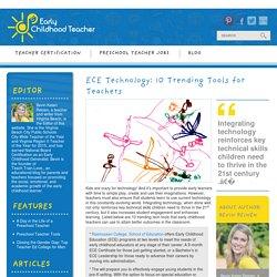 ECE Technology: 10 Trending Tools for Teachers