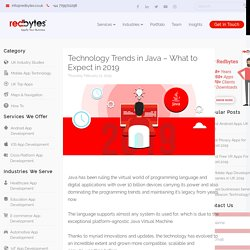 Technology Trends in Java – What to Expect in UK [2019]