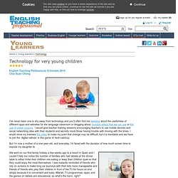 Technology for very young children