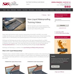 SIG Design & Technology Liquid Waterproofing Training Videos